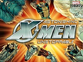 Astonishing X-Men: Unstoppable Season 1 [HD]