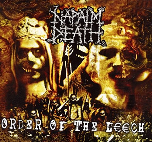 Napalm Death - Order Of The Leech - Zortam Music