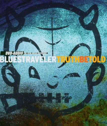 Blues Traveler: Truth Be Told