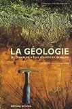 echange, troc Jean-Paul Bravard, Cecilia Cammas, Pierre Nehlig, Pierre Poupet, Collectif - La géologie : Les sciences de la Terre appliquées à l'archéologie