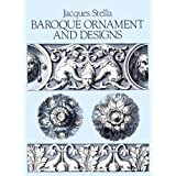 Baroque Ornament and Designs (Dover Pictorial Archive)by Jacques Stella