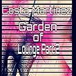 Garden of Lounge, Pt. 2