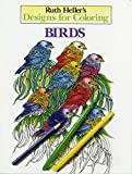 Designs for Coloring: Birds (0448031507) by Heller, Ruth