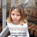 Sandy's Miracle | Patsy Giddings,John Borgstedt