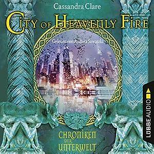 City of Heavenly Fire (Chroniken der Unterwelt 6) Hörbuch