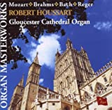 Organ Masterworks/Gloucester Cathedral Robert Houssart
