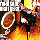 Various Artists The Further Adventures of Funk Soul Brothers