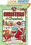 Christmas at Grandma's: Cherished Fam...