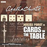 Cards on the Table: A BBC Full-Cast Radio Drama (BBC Audio Crime)