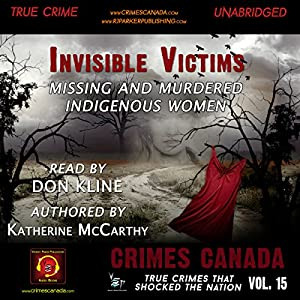 Invisible Victims: Missing & Murdered Indigenous Women Audiobook