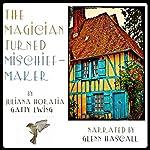 The Magician Turned Mischief-Maker | Juliana Horatia Gatty Ewing