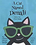 A Cat Named Denali Book One: Outer Banks