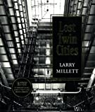 Lost Twin Cities (0873512731) by Millett, Larry