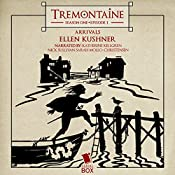 Tremontaine: Arrivals (Episode 1) | Ellen Kushner