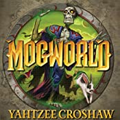 Mogworld | [Yahtzee Croshaw]