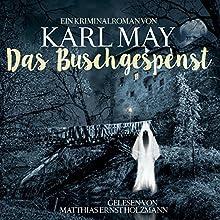 Das Buschgespenst Hörbuch von Karl May Gesprochen von: Matthias Ernst Holzmann
