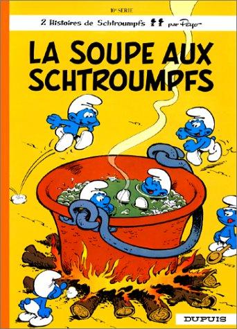 Schtroumpfs (Les) (10) : Les Schtroumpfs : La soupe aux schtroumpfs