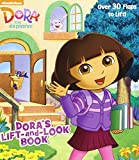 Dora's Lift-and-Look Book (Dora the Explorer) (Nifty Lift-and-Look)