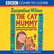 The Cat Mummy | [Jacqueline Wilson]
