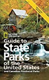 img - for National Geographic Guide to State Parks of the United States, 4th Edition (National Geographic Guide to the State Parks of the U.S.) book / textbook / text book