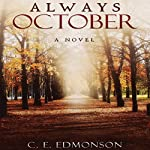 Always October | C. E. Edmonson