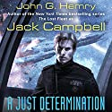A Just Determination: JAG in Space, Book 1 Hörbuch von Jack Campbell Gesprochen von: Nick Sullivan
