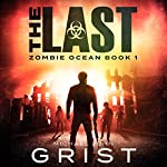 The Last Zombie Ocean, Book 1 | Michael John Grist
