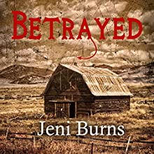Betrayed: Twisted Fate Novellas, Book 1 Audiobook by Jeni Burns Narrated by Frankie Daniels