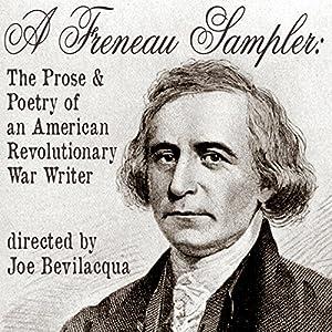 A Freneau Sampler: The Prose and Poetry of Revolutionary War Writer Philip Freneau | [Joe Bevilacqua]