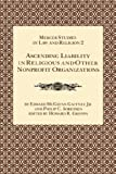 img - for Ascending Liability in Religious and Other Nonprofit Organizations (Mercer Studies in Law and Religion 2) book / textbook / text book