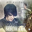 The Mating of Michael Hörbuch von Eli Easton Gesprochen von: Michael Stellman