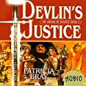 Devlin's Justice (       UNABRIDGED) by Patricia Bray Narrated by Mirron Willis