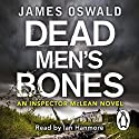 Dead Men's Bones Audiobook by James Oswald Narrated by Ian Hanmore