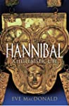 Hannibal: A Hellenistic Life