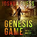 Genesis Game: The Fall, Book 4 Audiobook by Joshua Guess Narrated by Joseph Morton