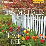 Home Free: The Sisterhood, Book 20 (       UNABRIDGED) by Fern Michaels Narrated by Laural Merlington