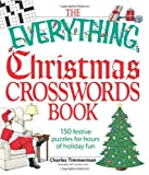 Charles Timmerman The Everything Christmas Crosswords Book: 150 Festive Puzzles for Holiday Fun (Everything Series)
