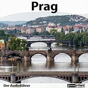 Prag - Der Audioführer Hörbuch