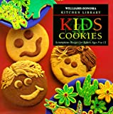 Kid's Cookies: Scrumptious Recipes for Bakers Ages 9 to 13 (William-Sonoma Kitchen Library)