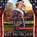 Lottie: Bride of Delaware   Kit Morgan