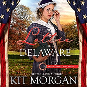Lottie: Bride of Delaware Audiobook