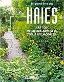 echange, troc Denis Pépin - Les Haies et arbustes du jardin