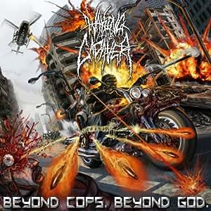 Beyond Cops Beyond God