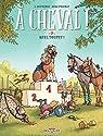 À cheval ! tome 3: Quel toupet ! par Mandrou
