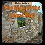 The Song of the Stone Wall | Helen Keller