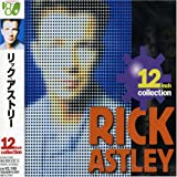 The 12 Inch Collection ~ Rick Astley