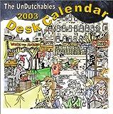 The UnDutchables 2003 Desk Calendar (Scheurkalender) (1888580216) by White, Colin