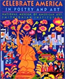 img - for Celebrate America in Poetry and Art book / textbook / text book