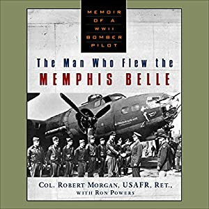 Man Who Flew The Memphis Belle Audiobook