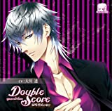 [CD]Double Score~quarrelXlove~ 城崎理央の場合